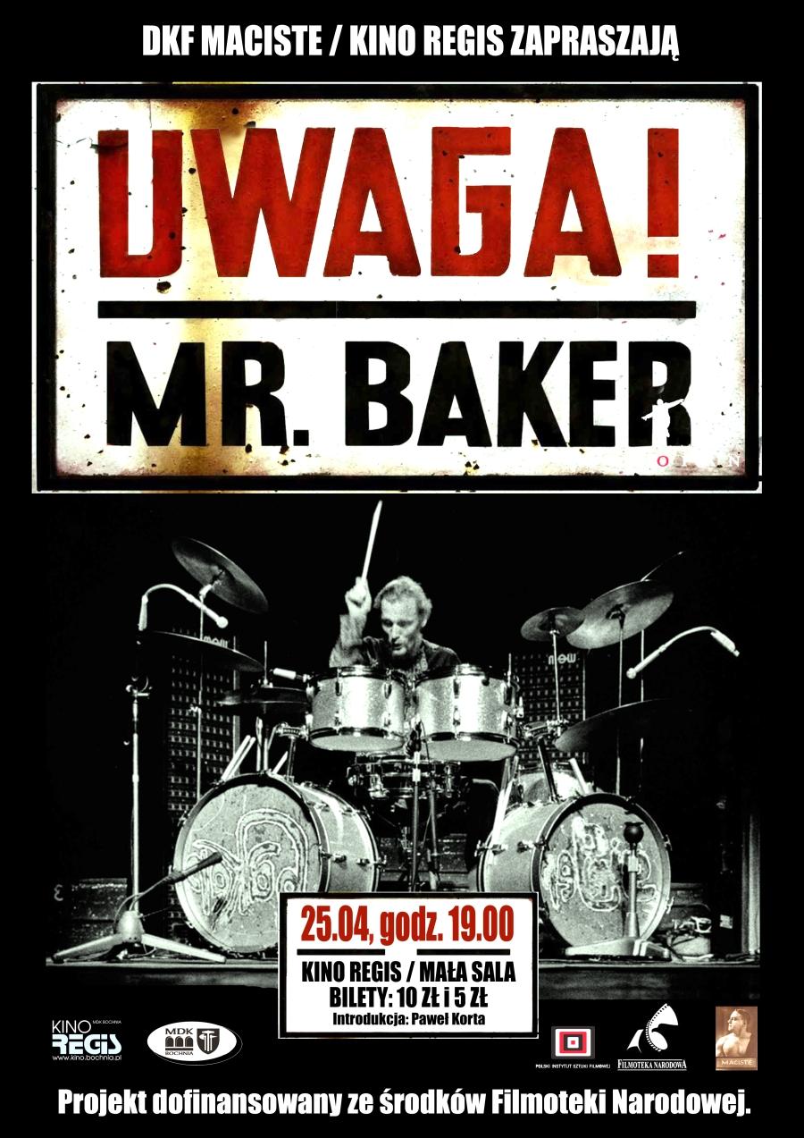 plakat Uwaga Mr baker