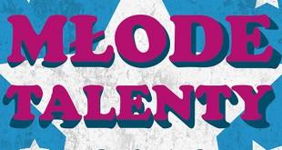 Młode Talenty ruszą w świat